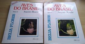 Aves Do Brasil Augusto Ruschi Beija Flores Volumes Iv E V