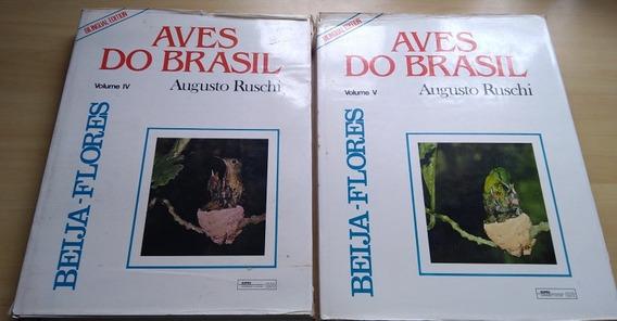 Aves Do Brasil Augusto Ruschi Beija Flores Volumes 4 E 5