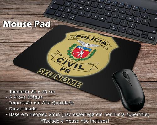 Mouse Pad Preto Polícia Civil Paraná Com Seu Nome