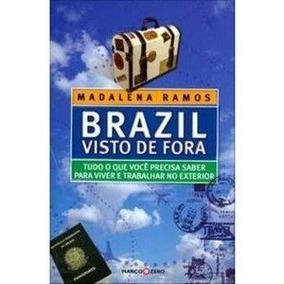 Brazil Visto De Fora Madalena Ramos Novo Lacrado