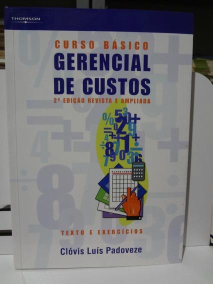 Livro Curso Básico Gerencial De Custos Clóvis Luís Padoveze