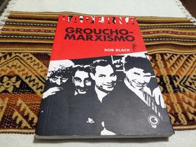 Livro Bob Black - O Grouxo-marxismo