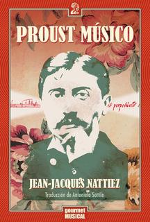 Proust Músico, Jean Jacques Nattiez, Ed. Gourmet