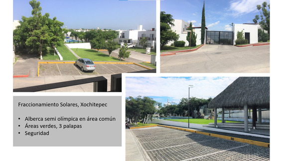 Frac Solares Xochitepec 3 Recamaras 3 Baños Alberca Privada