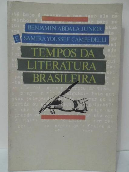 Tempos Da Literatura Brasileira - Benjamin Abdala Junior