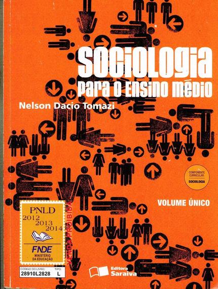 Livro Sociologia Para O Ensino Médio (volume Único)