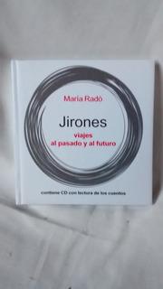 Jirones - Maria Rado - Viajes Al Pasado Y Al Futuro - C/cd