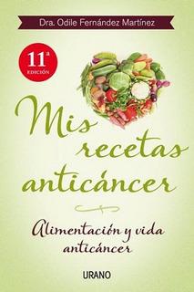 Mis Recetas Anticancer - Odile Fernandez