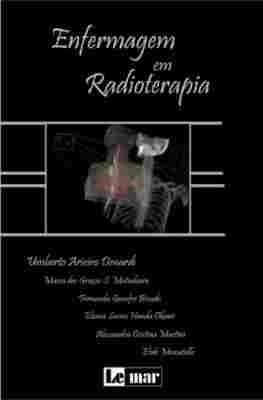 Enfermagem Em Radioterapia Atlas E Texto