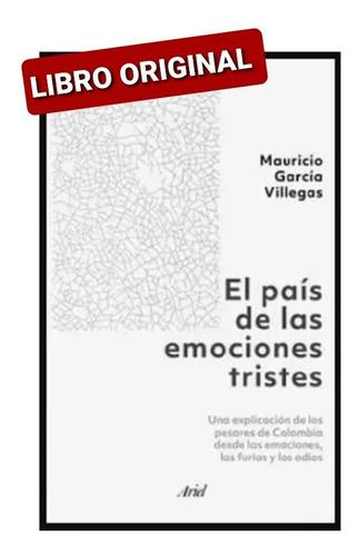 El País De Las Emociones Tristes ( Libro Nuevo Y Original )