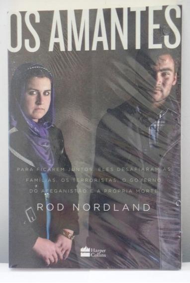 Livro Os Amantes Rod Nordland Novo E Lacrado