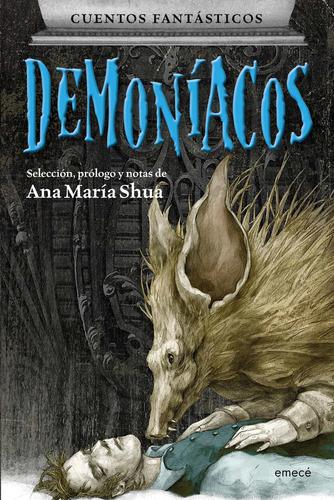 Imagen 1 de 3 de Cuentos Fantásticos Demoníacos De Ana María Shua - Emecé