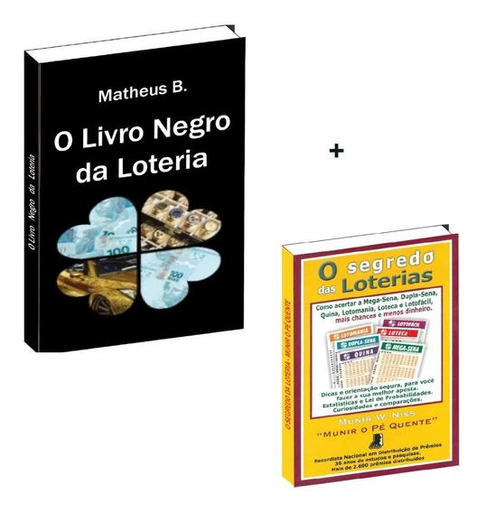 O Livro Negro Da Loteria + Os Segredos Das Loterias