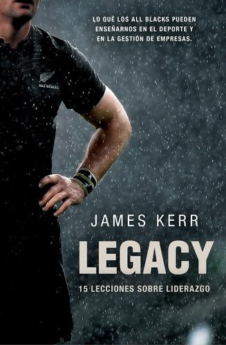 Legacy - James Kerr