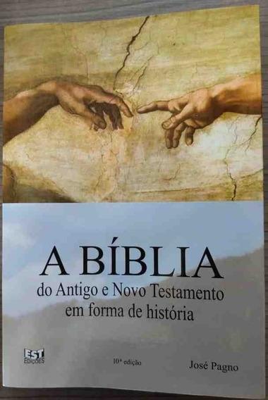 A Bíblia Do Antigo E Novo Testamento Em Forma De História