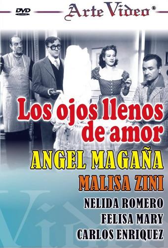 Los Ojos Llenos De Amor- Angel Magaña- M. Zini- Dvd Original