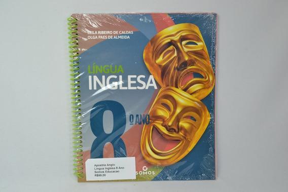 Apostila Anglo Lingua Inglesa 8 Ano Somos Educacao