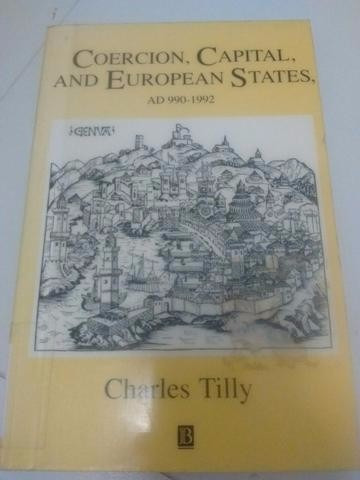 Coercion, Capital And European States. Charles Tilly