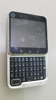 Celular Motorola Mb 511 Para Reparo Os 001