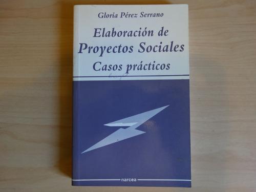 Elaboración De Proyectos Sociales Gloria Pérez Serrano Mercado Libre