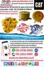 Reparación De Bombas De Agua Caterpillar 1160 Guatemala