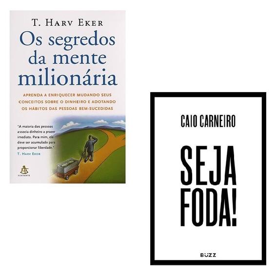 Kit Livros Os Segredos Da Mente Milionária + Seja Foda #