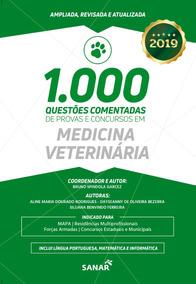 1000 Questões Em Medicina Veterinária Comentadas P/ Concurso