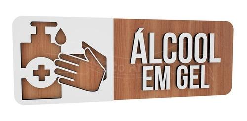 Imagem 1 de 3 de Placa Indicativa Sinalização Álcool Gel Higiene Proteção Mdf