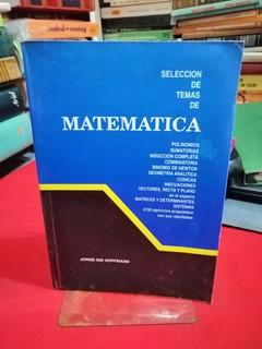 Selección De Temas De Matemática Y Formula Jorge Gid Hoffman