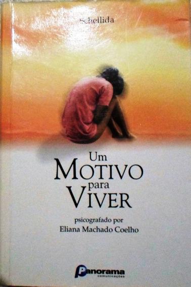 Livro Um Motivo Para Viver Literatura Espírita Promoção