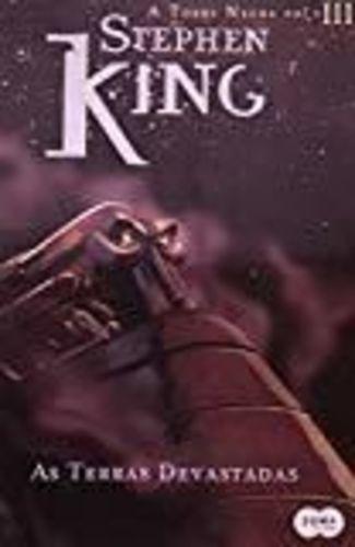 A Torre Negra: A Terras Devastadas - Vol 3 Stephen King