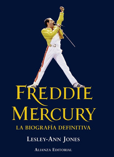 Libro Freddie Mercury La Gran Biografia Definitiva
