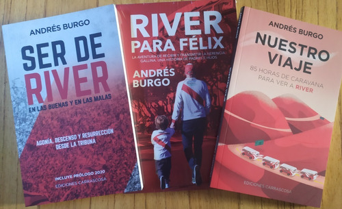 Imagen 1 de 1 de River Para Félix-ser De River-nuestro Viaje, De Andrés Burgo
