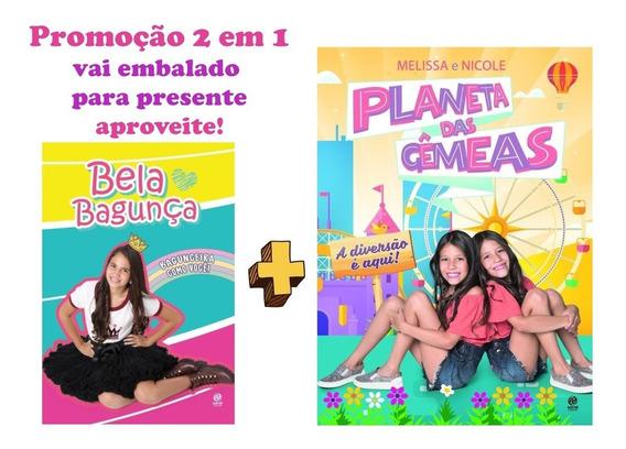 Planeta Das Gêmeas + Bela Bagunça - Promoção 2 Em 1