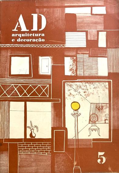 Revista Ad Arquitetura E Decoração - Junho 1954 - No 5