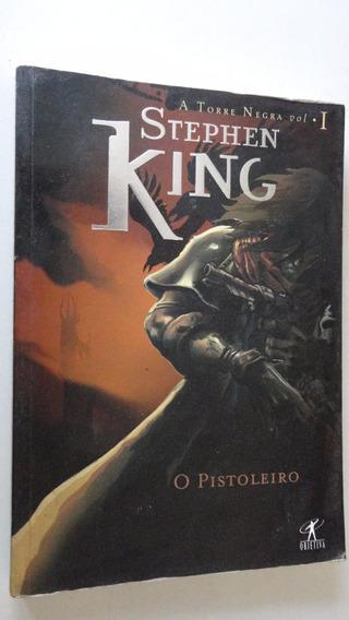 A Torre Negra Vol 1 O Pistoleiro Stephen King
