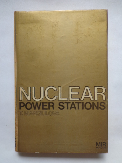 Nuclear Power Stations - T. Margulova
