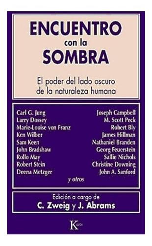 Encuentro Con La Sombra - Connie Zweig Y Abrams J - Kairos
