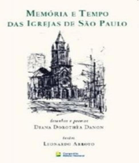 Memoria E Tempo Das Igrejas De Sao Paulo - 02 Ed