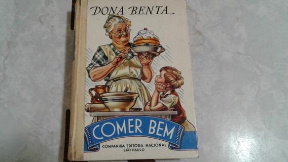 Livro Dona Benta (comer Bem ) Antigo. 1963.