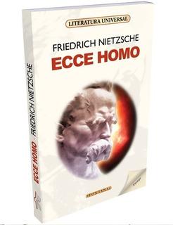 Libro. Ecce Homo. Friedrich Nietzsche. Clásicos Fontana.