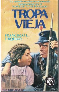 Tropa Vieja Francisco L.urquizo