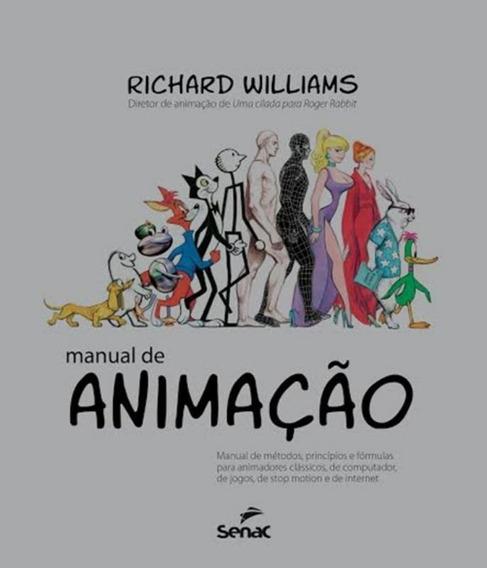 Manual De Animacao - Manual De Metodos, Principios E Formu