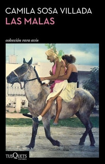 Las Malas, Camila Sosa Villada, Tusquets
