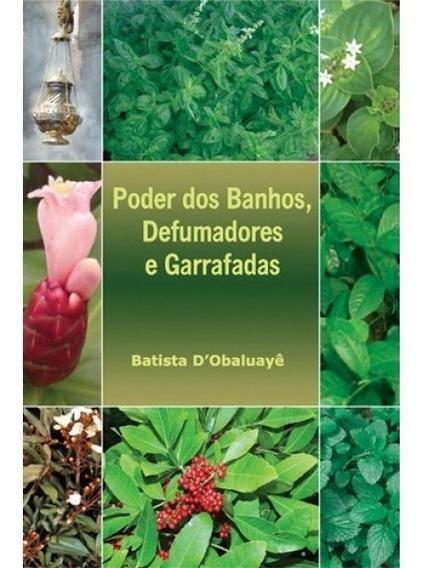 Poder Dos Banhos, - Batista D