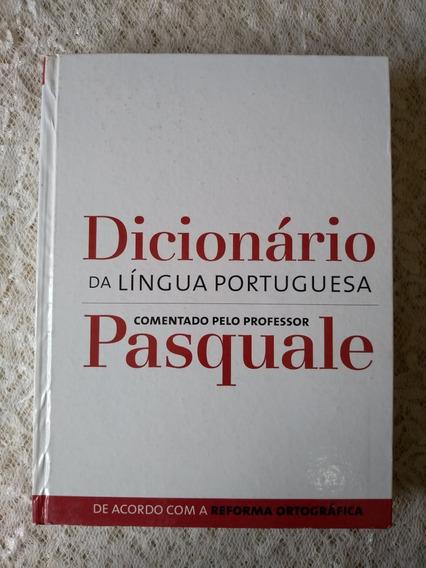 Dicionário Da Língua Portuguesa Comentado Pelo Prof.pasquale