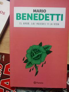 Libro Nuevo Mario Benedetti - El Amor, Las Mujeres Y La Vida