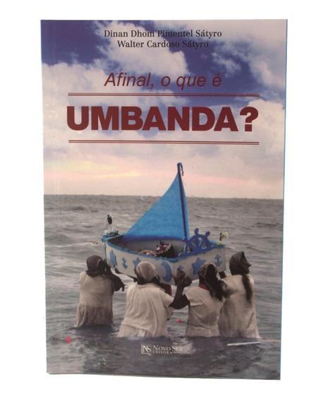 Livro Afinal O Que É Umbanda?