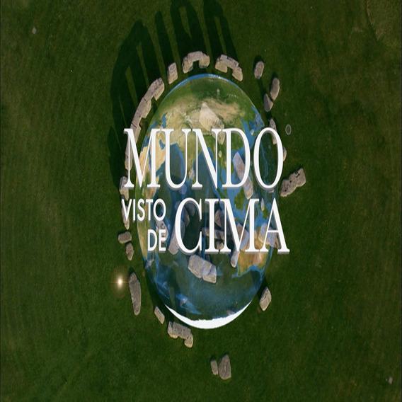 Série Mundo Visto De Cima Atualizado 106 Episódios-18dvds Hd