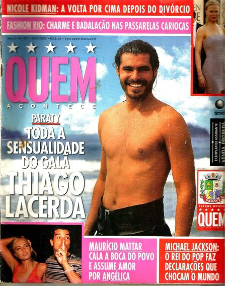 Revista Quem 127/03 - Angélica/xuxa/michael Jackson/thiago